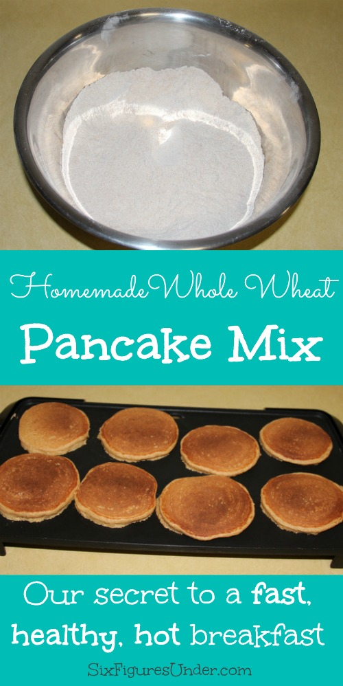 Homemade Whole Wheat Pancake Mix-- Our secret to a fast, healthy, hot breakfast!