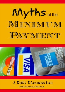 Myths of the Minimum Payment– A Debt Discussion