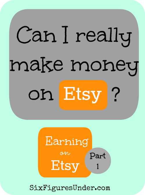 Can i really make money on etsy earning on etsy series Where can i make a website