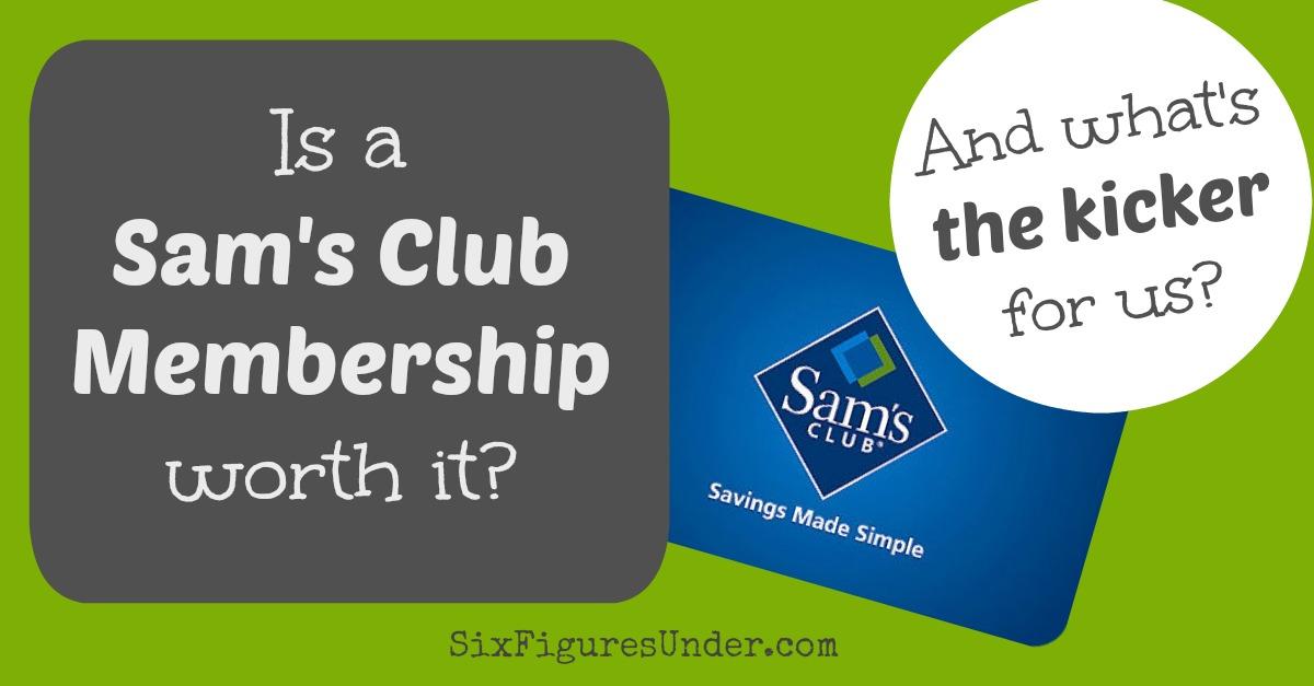 Is A Sams Club Membership Worth It