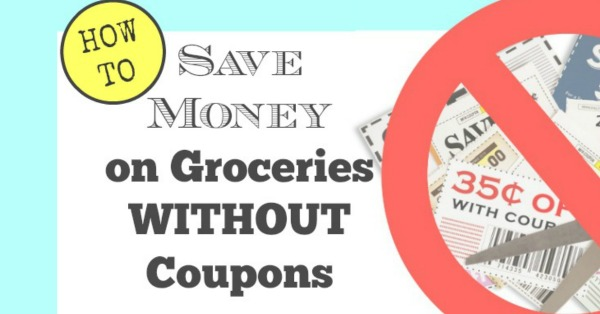 How to Save Money on Groceries Without Using Coupons 1. Plan Your Meals For The Week. Planning your meals will not only help you to save money on groceries but it will also help you stick to your budget. Before you go shopping, review the store weekly specials.