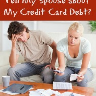 Reader Question: How do I tell my spouse about my credit card debt?