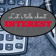 Let's Talk About Interest