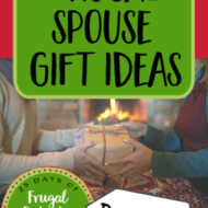 Frugal Spouse Gift Ideas