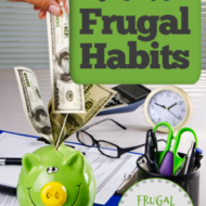 Create Frugal Habits