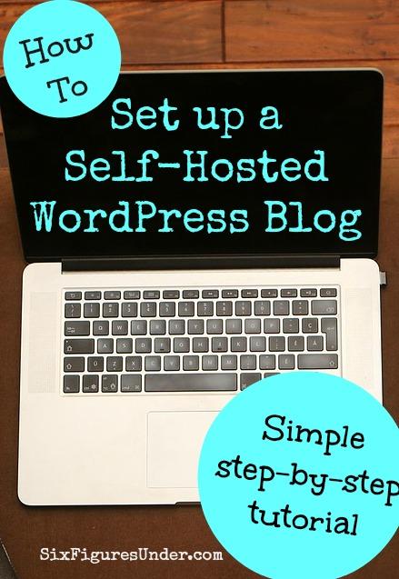 how to create a self hosted wordpress blog
