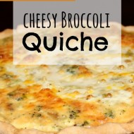 Cheesy Broccoli Quiche– Fast, Frugal, & Meatless Meal