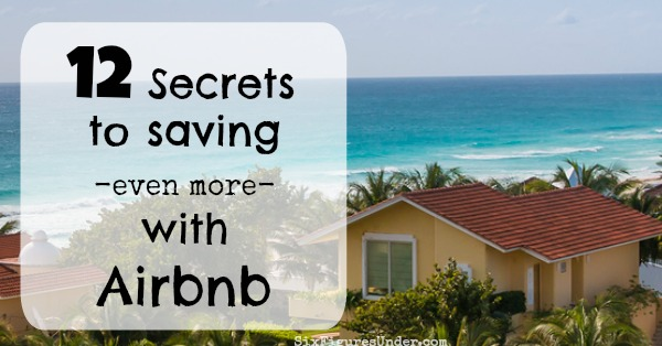 12 Secrets to saving even more with Airbnb