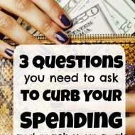 3 Questions to Curb Spending and Reach Your Financial Goals