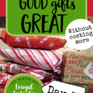 Making Good Gifts Great (without costing more)