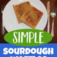 The Best Whole Wheat Sourdough Waffles