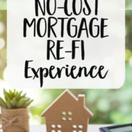 How We Saved $7,000 in 4 Hours: A No-Cost Mortgage Re-Fi That Makes Sense